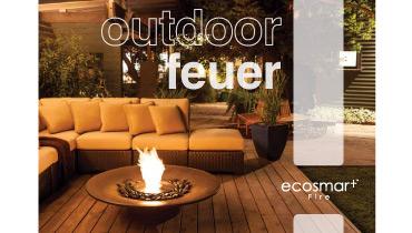 EcoSmart Fire: Bioethanol-Feuerstellen fuer Projekte und Outdoor Katalog